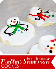 Super cute Melted Snowman Cookies! Love these.