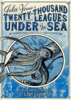 Jules Verne's _Twenty-Thousand Leagues Under the Sea_  | cover by Gary Gianni #nautilus