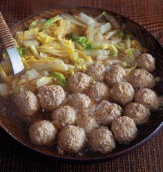 白菜と鶏肉だんごの鍋   hot pot with sui choy and chicken balls