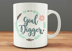 Goal Digger Mug. Cool mugs, cute mugs, unique mugs, ceramic mugs, coffee mugs, tea mugs, boss lady, girl boss, boss babe, wine. #mugs #coffee #gifts #shopping #commissionlink