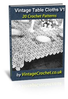 Vintage Tablecloths Crochet Patterns Volume 1 Ebook - Download eBooks