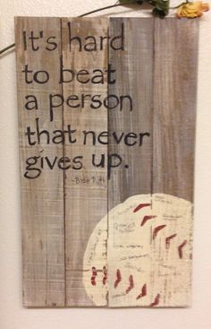 Beautiful quote for any sports enthusiast. This particular one is by Babe Ruth This would make a great COACHS GIFT! I did this for my sons baseball coaches and had all the boys sign their name on the ball with a Sharpie.no stencil Sports Signs, Baseball Signs, Baseball Crafts, Baseball Quotes, Sports Baseball, Baseball Live, Baseball Coach Gifts, Baseball Nails, Baseball Necklace