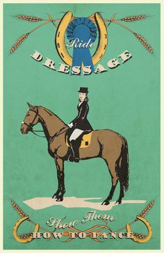 Dressage  11x17 print by CanterLaneDesign on Etsy, $14.00