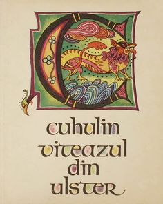 Val Munteanu - Cuhulin viteazul din Ulster Book Illustration, Photo And Video, Cards, Blog, Maps