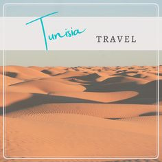 Travel planning information for Tunisia Africa Travel, Trip Planning, Poster, Billboard
