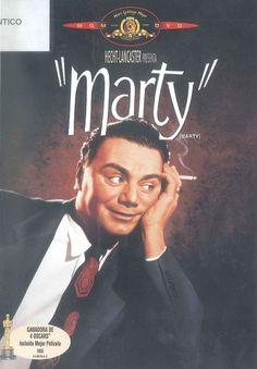 """""""MARTY"""".- Delbert Mann. Marty es un carnicero solterón que todavía vive con su madre.  Suele salir con frecuencia con sus amigos por la noche, intentando encontrar a alguna chica con la que compartir su vida y hacer planes para el futuro. Excelente película galardonada con 4 Oscars en 1955.  Búscalo en http://absys.asturias.es/cgi-abnet_Bast/abnetop?ACC=DOSEARCH&xsqf01=marty+delbert+mann+video"""