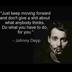 Do what you have to do!  #johnnydepp