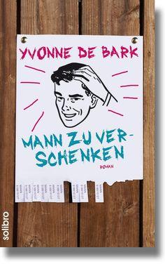 """Yvonne de Bark: """"Mann zu verschenken"""" Roman"""