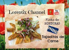 Tajaditas de carne Plato Hondureño I Lorentix