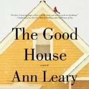 "The Good House tells the story of Hildy Good, who lives in a small town on Boston's North Shore. Hildy is a successful real-estate broker, good neighbor, mother, and grandmother. She's also a raging alcoholic. Hildy's family held an intervention for her about a year before this story takes place - ""if they invite you over for dinner, and it's not a major holiday,"" she advises ""run for your life"" - and now she feels lonely and unjustly persecuted. She has also fooled herself into thinking…"