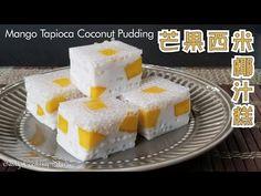 Mango Tapioca Coconut Pudding   芒果西米椰汁糕 * 簡單做法* (cc Español) - YouTube Mango Mochi Recipe, Pudding Recipes, Cake Recipes, Sticky Rice Recipes, Coconut Pudding, Asian Desserts, Great Recipes, Sweet Tooth, Tasty
