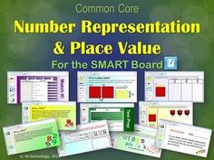 Common Core Number Representation & Place Value for the SMART Board.  This interactive CCSS-aligned SMART Board lesson on Number Representation & Place Value gives students an interactive and hands-on approach to learning about place value and how numbers can be represented in different ways (standard form, expanded form, and word form).