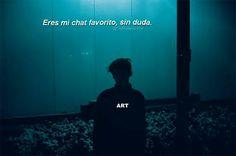 Lo eres, y no solo mi chat favorito mi persona favorita, sin duda.❤