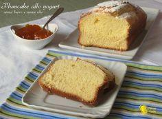 Plumcake allo yogurt (ricetta light senza burro e senza olio)