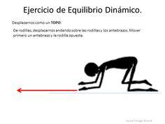 http://elsonidodelahierbaelcrecer.blogspot.de/2013/05/ejercicios-de-equilibrio-dinamico.html