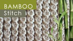 How to Knit the BAMBOO Stitch Pattern