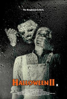 HALLOWEEN II. The boogie man is back!