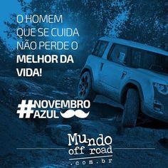 FIRE Mídia - Google+ https://www.facebook.com/mundo.offroad.9/photos/a.1497837070469762.1073741829.1480658188854317/1737785416474925/?type=3&theater  O Mundo Off Road apóia esta causa muito importante! A prevenção pode salvar vidas #mundooffroad #novembroazul #turismo4x4 #4x4