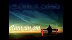 Fullgerica ft. Gabriella -Sunt un om  Doamne , cer indurare ...