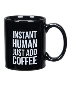 Another coffee cup that I need to buy. It's an addiction.