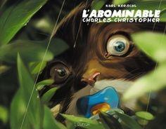 L'Abominable, le destin étonnant de Charles Christopher http://www.ligneclaire.info/kerschl-38243.html
