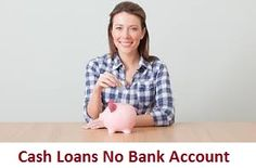 If you don't have sufficient funds to tackle your unplanned expenses then #cashloansnobankaccount can be a good choice. Borrowers can obtain these financial services whether they don't have any checking account and sort out their fiscal worries easily. www.paydayloansnobankaccount.com