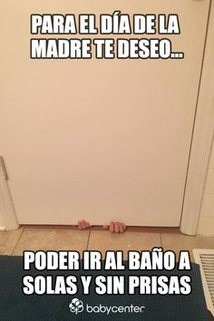 Día de la Madre - Memes   BabyCenter en Español