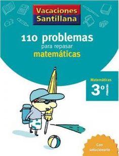 110 Problemas para Repasar Matemáticas 3 Primaria - Vacaciones - santillana.es