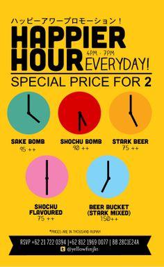 Happier Hour 4 - 7 pm everyday!  https://www.facebook.com/YellowfinJKT