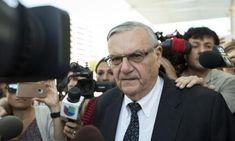 ICYMI: Joe Arpaio, pardoned racial profiler, to run for Arizona Senate seat