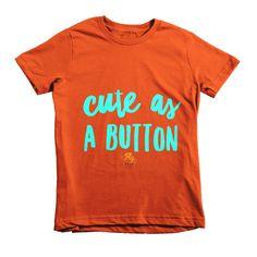 Cute As A Button Fly Tots Short sleeve kids t-shirt