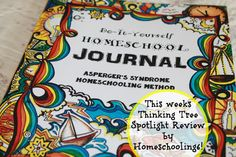Homeschooling 6: The Thinking Tree Thursday Spotlight Review (Asperger's Syndrome Journal)