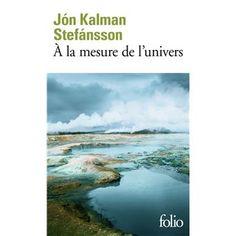 A la mesure de l'univers - Poche - Jón Kalman Stefánsson - Achat Livre ou ebook | fnac