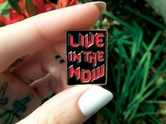 Image of Live In The Now Enamel Pin