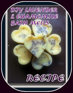 Recipes for natural cosmetics: DIY LAVENDER & CHAMOMILE BATH MELTS