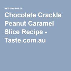 Chocolate Crackle Peanut Caramel Slice Recipe - Taste.com.au