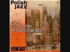 "JAN ""PTASZYN"" WROBLEWSKI [YAHN PTOSH-shin vroo-BLEFF-ski] Polish tenor saxophonist and composer. Wróblewski is the one of the first Polish musicians who started playing in a free-jazz style and, although later he used a more traditional approach, he remained open to musical experimentation. Some of his compositions are influenced by Polish folk music.This LP was recorded in Warsaw in 1978"