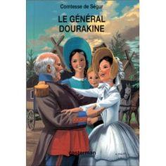 Le général Dourakine - Comtesse de Ségur (Casterman)