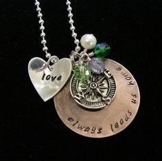 Etsy...you know who you are ;) Love always leads us home necklace by TheJewelryChicks on Etsy, $50.00