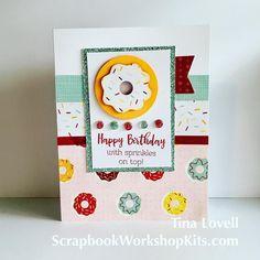 Happy Birthday Card: Sugar Rush anyone? #ctmhsugarrush #scrapgirl6 Close To My Heart Sugar Rush Paper & Cardmaking Stamp Set.