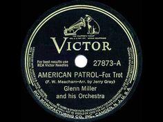 1942 HITS ARCHIVE: American Patrol - Glenn Miller (instrumental)