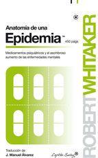anatomía de una epidemia-robert whitaker-9788494381676