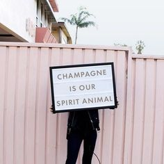 Champagne is our spirit animal.