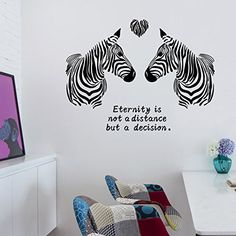 """Amazing, Large Zebra's Wall Decal With Quote """"Eternity Is Not A Distance It's A Decision"""""""