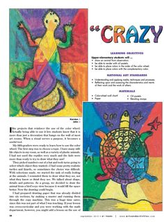 link to this page gone, but draw reptiles/creatures on paper with the six sections on it already. Outside color wheel, inside creature has compliments Color Wheel Lesson, Color Wheel Projects, Color Wheel Art, Art Projects, Color Art Lessons, Third Grade Art, Art Lessons Elementary, Upper Elementary, Art Lesson Plans
