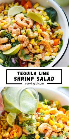 Tequila Lime Shrimp, Cilantro Lime Shrimp, Fancy Salads, Summer Salads, Shrimp Salad Recipes, Fish Recipes, Mexican Corn Salad, Marinated Shrimp, Lime Dressing
