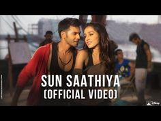 Sun Saathiya   Disney's ABCD 2   Varun Dhawan & Shraddha Kapoor - YouTube