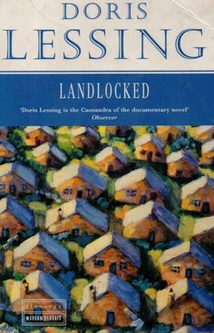 Landlocked by Doris Lessing Children of Violence ex library copy paperback 1990 The Quiet American, Graham Greene, Dory, Dog Food Recipes, Documentaries, Novels, This Book, Sleepy Bear, Free Apps