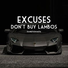 regram @ambition.mafia Excuses Don't Buy Lambos   Stop the Excuses. Excuses are just Bullshit stories You tell Yourself to Feel better. Forget Feeling better and Start doing better. Become better. Learn new skills. Work harder. Help more people. Then You'll live #Life on Your terms... See You At The Top  . . .TAG A FRIEND FOR FUN  . . #Millionaire #motivation #inspiration #success #money #entrepreneur #Exotic #photography #photographer #billionaire #lambo #lamborghini #aventador #gallardo…