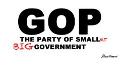 The new GOP, the party of smaller big government.